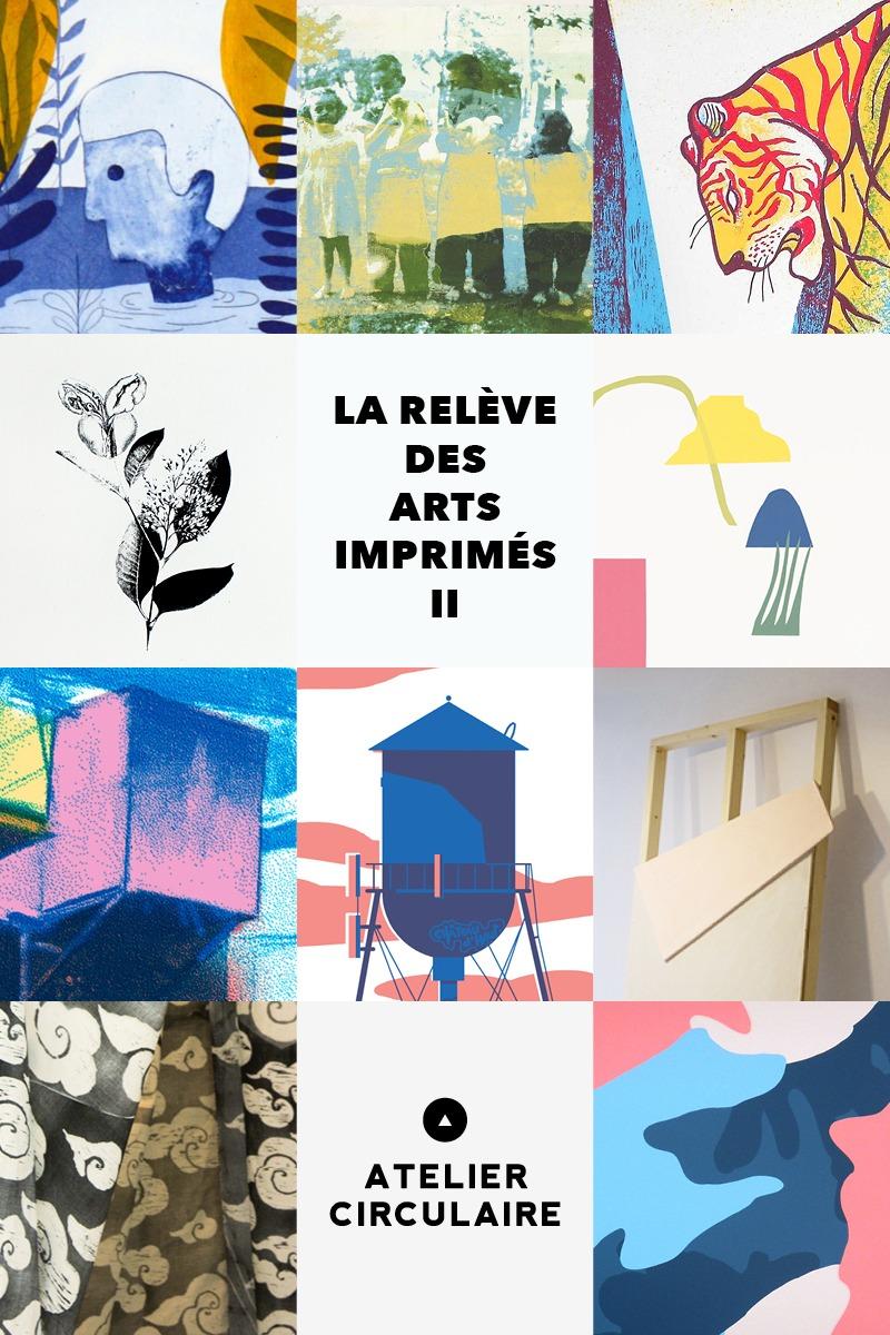 LA RELÈVE DES ARTS IMPRIMÉS II